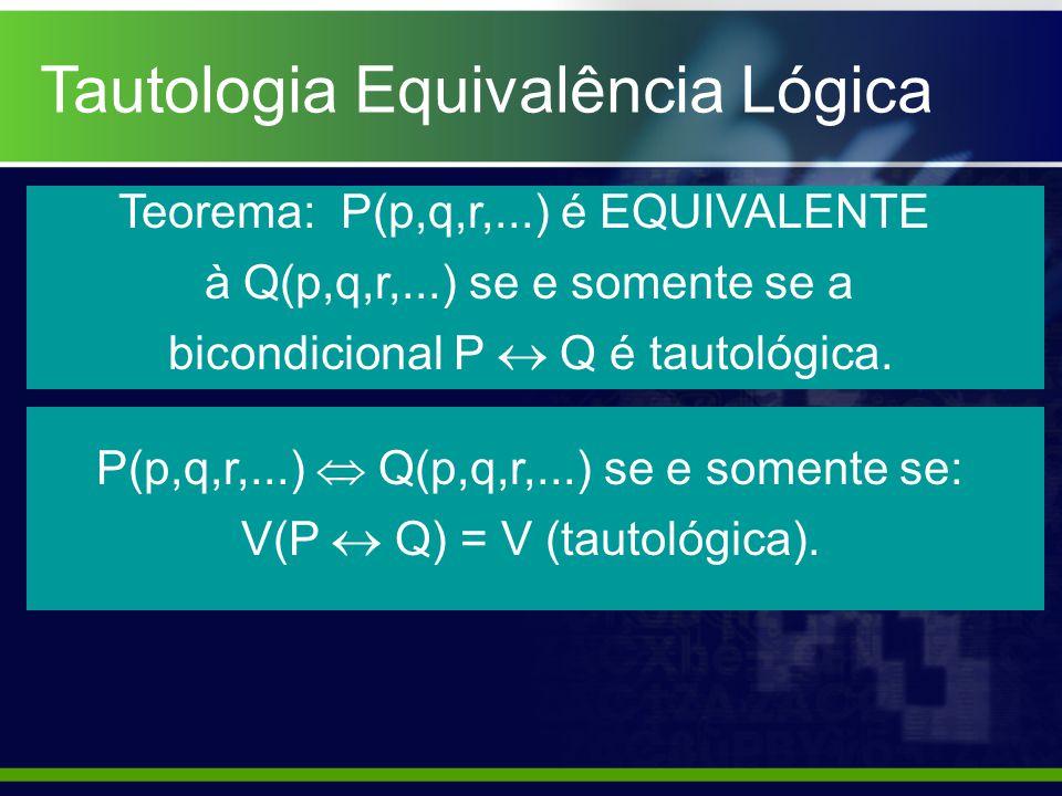 Tautologia Equivalência Lógica
