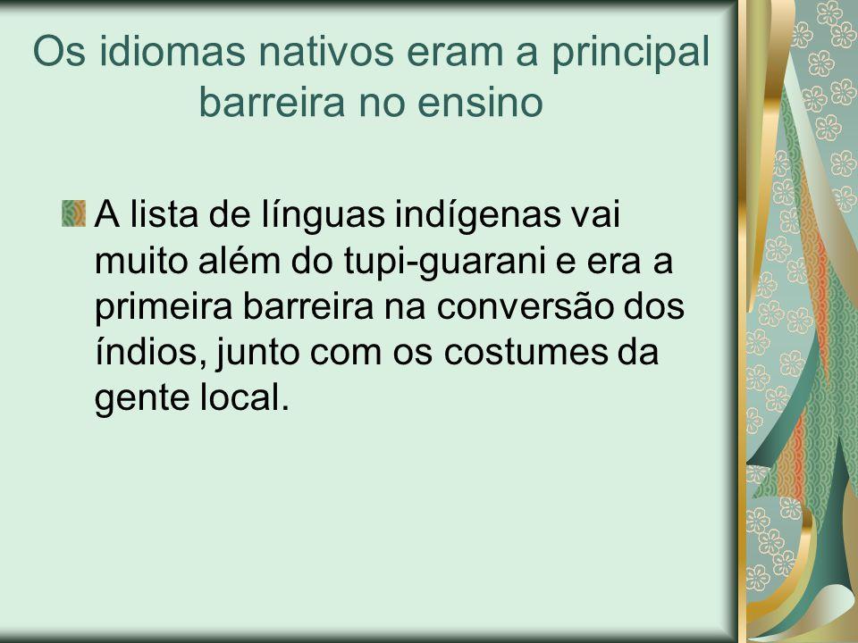 Os idiomas nativos eram a principal barreira no ensino