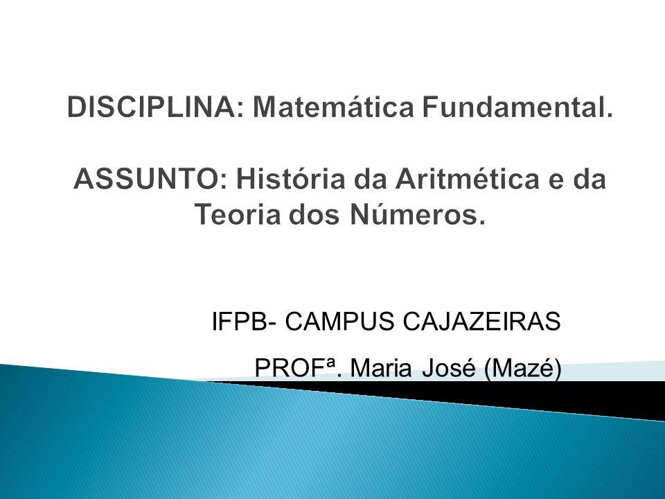 IFPB- CAMPUS CAJAZEIRAS PROFª. Maria José (Mazé)
