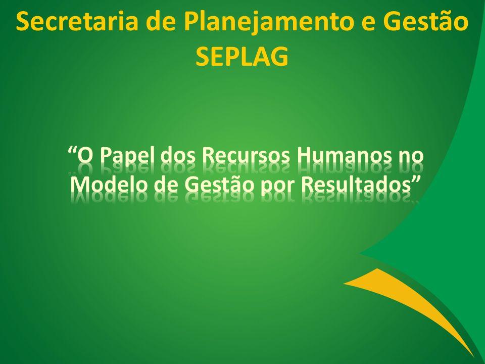Secretaria de Planejamento e Gestão SEPLAG