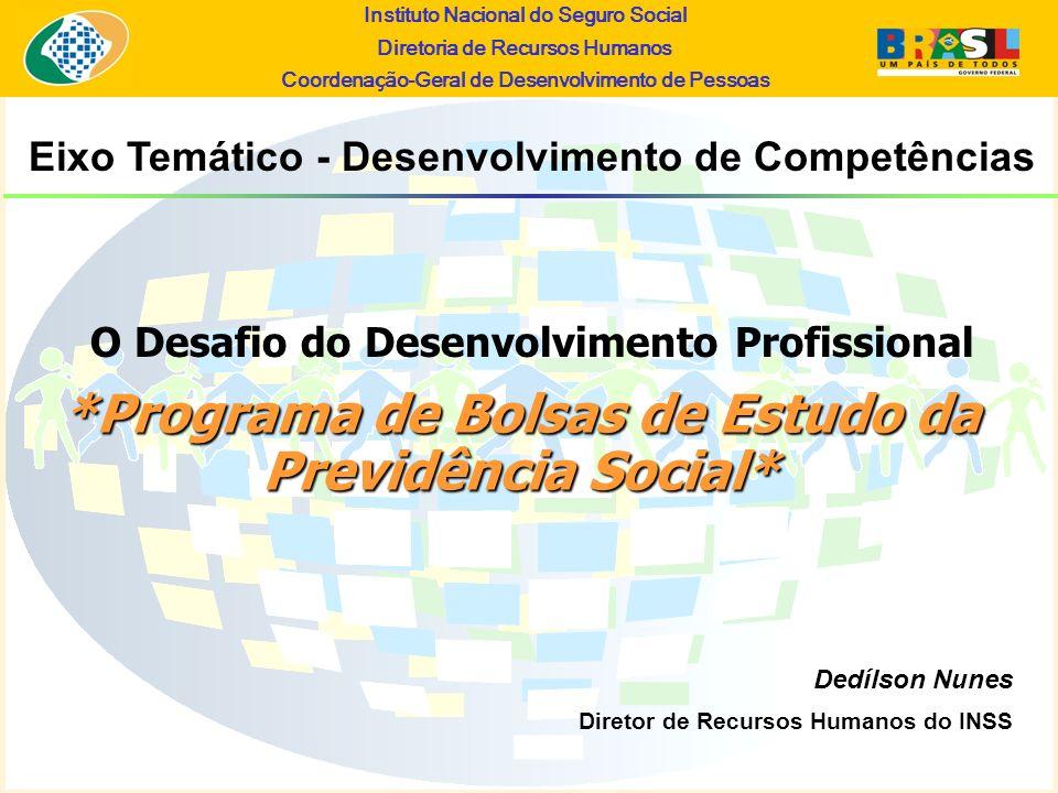 *Programa de Bolsas de Estudo da Previdência Social*