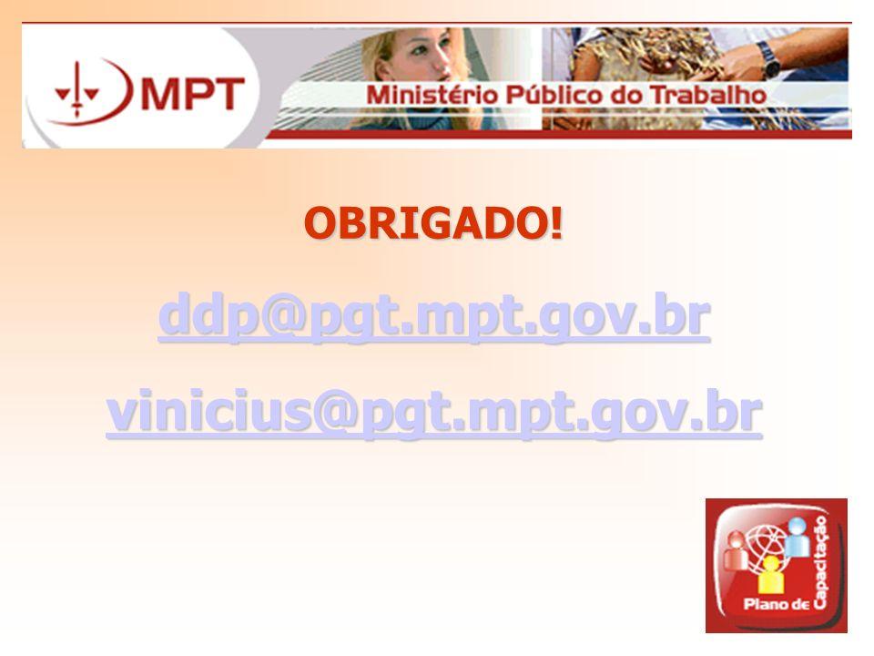 ddp@pgt.mpt.gov.br vinicius@pgt.mpt.gov.br