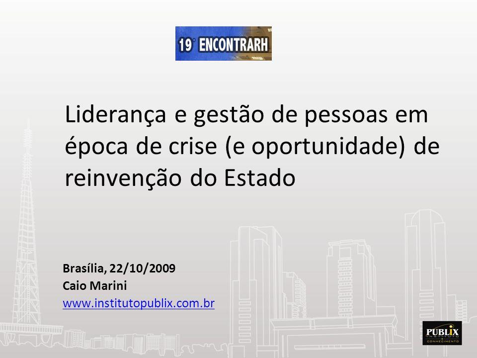 Brasília, 22/10/2009 Caio Marini www.institutopublix.com.br