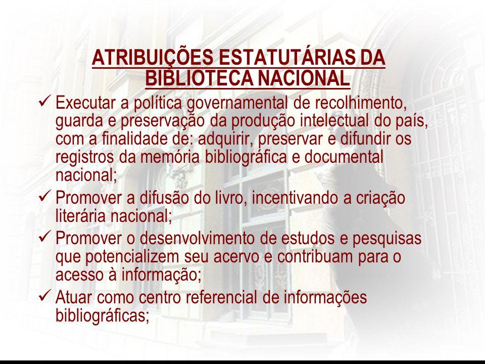 ATRIBUIÇÕES ESTATUTÁRIAS DA BIBLIOTECA NACIONAL