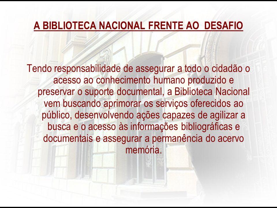 A BIBLIOTECA NACIONAL FRENTE AO DESAFIO