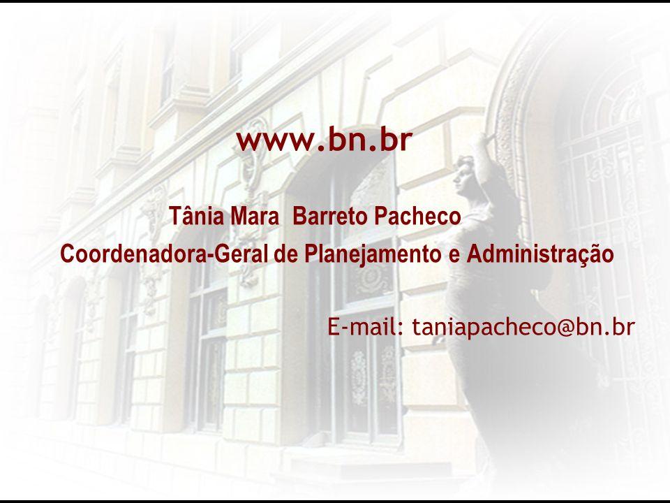 www.bn.br Coordenadora-Geral de Planejamento e Administração