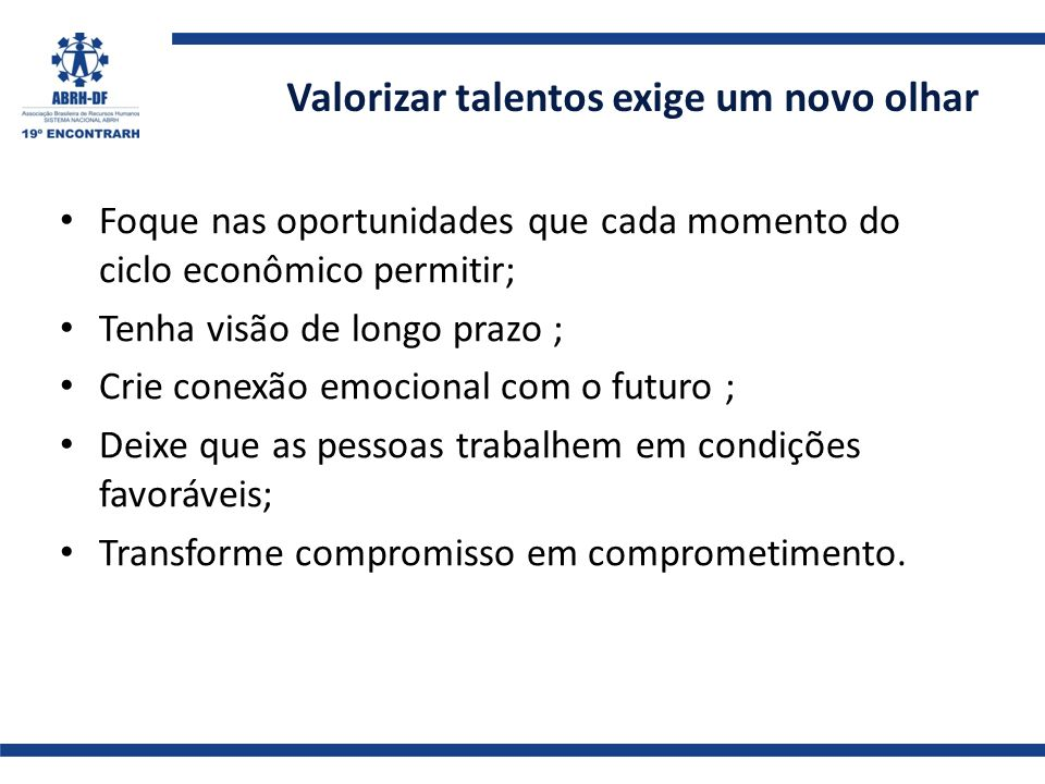 Valorizar talentos exige um novo olhar
