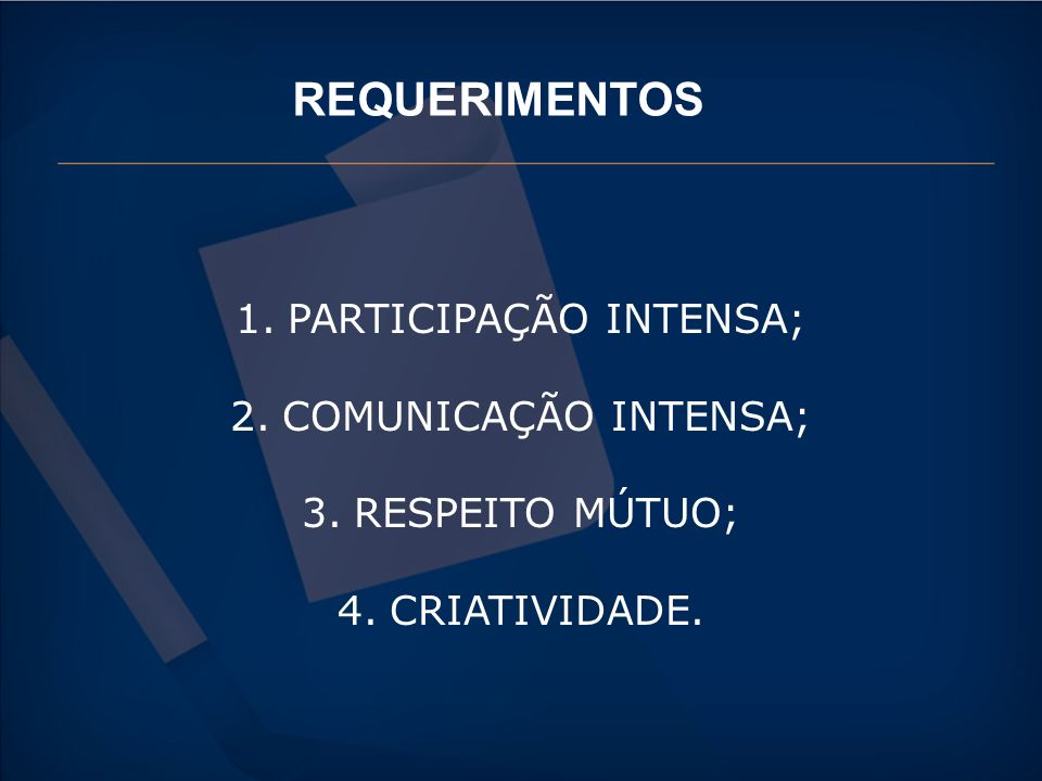 PARTICIPAÇÃO INTENSA;