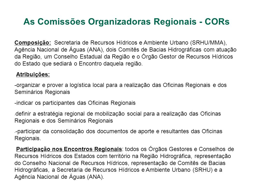 As Comissões Organizadoras Regionais - CORs