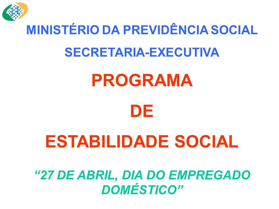 PROGRAMA DE ESTABILIDADE SOCIAL MINISTÉRIO DA PREVIDÊNCIA SOCIAL