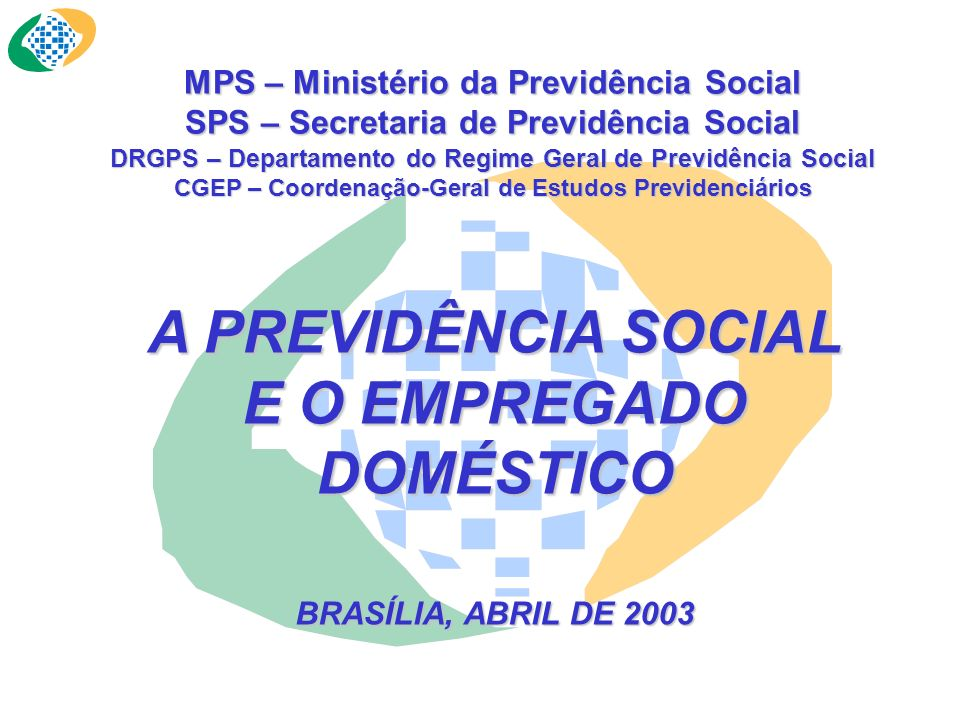 A PREVIDÊNCIA SOCIAL E O EMPREGADO DOMÉSTICO