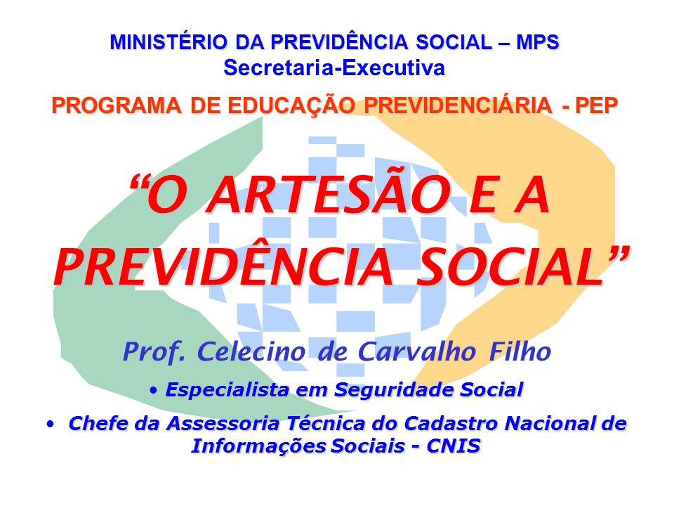 O ARTESÃO E A PREVIDÊNCIA SOCIAL