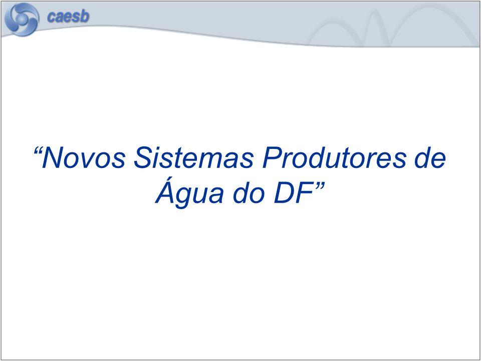 Novos Sistemas Produtores de Água do DF