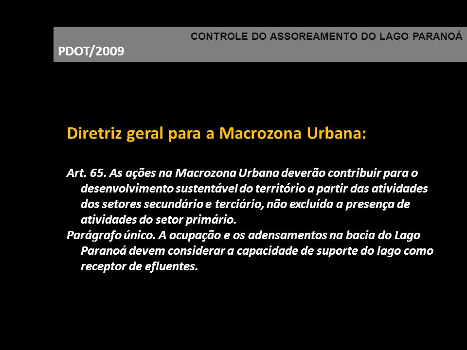 Diretriz geral para a Macrozona Urbana: