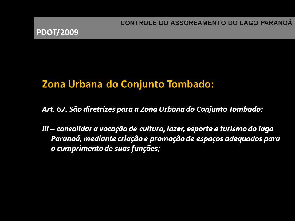 Zona Urbana do Conjunto Tombado: