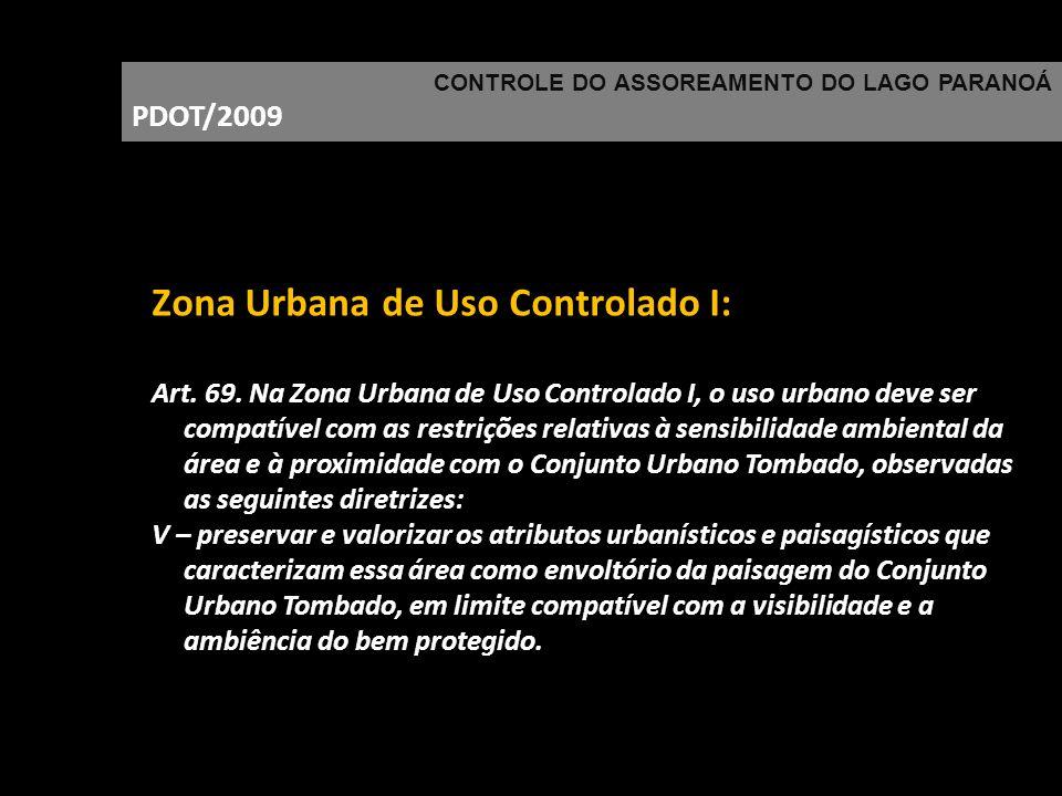 Zona Urbana de Uso Controlado I: