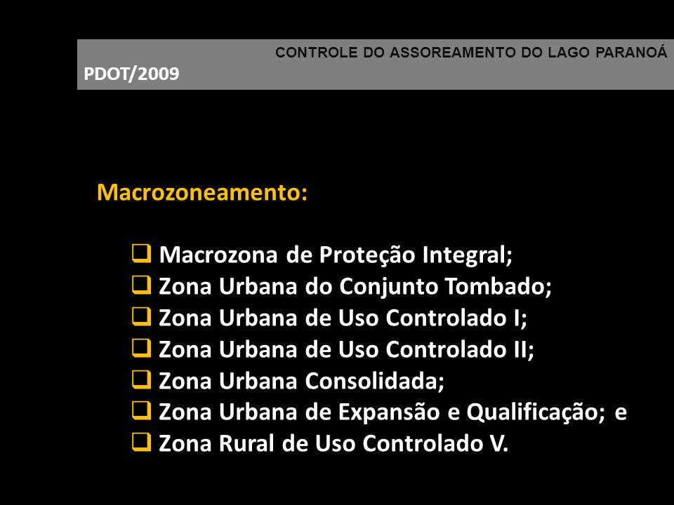 Macrozona de Proteção Integral; Zona Urbana do Conjunto Tombado;