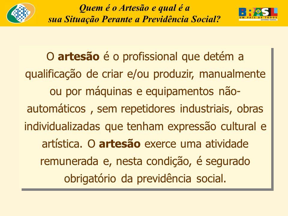 Quem é o Artesão e qual é a sua Situação Perante a Previdência Social
