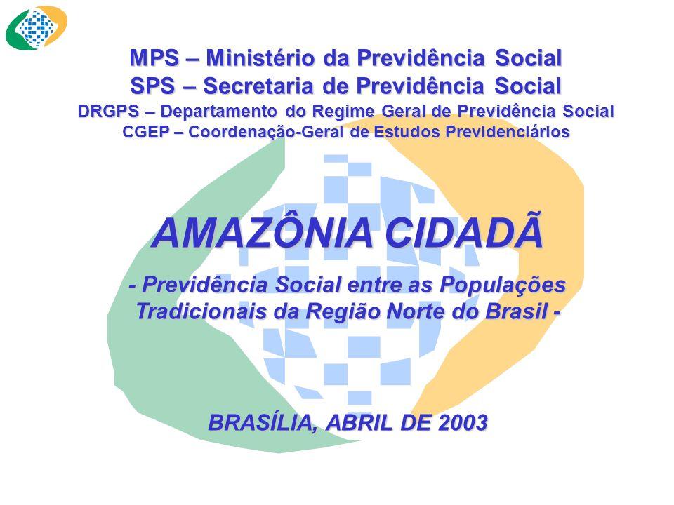 AMAZÔNIA CIDADÃ MPS – Ministério da Previdência Social