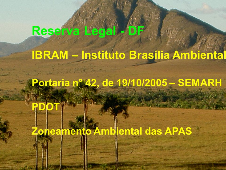 Reserva Legal - DF IBRAM – Instituto Brasília Ambiental