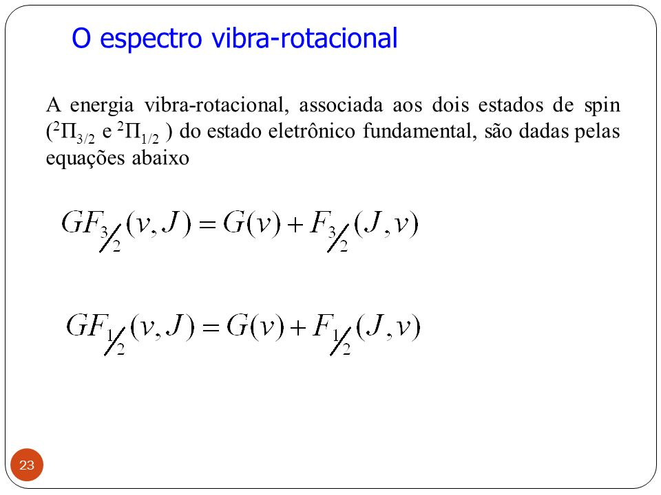 O espectro vibra-rotacional
