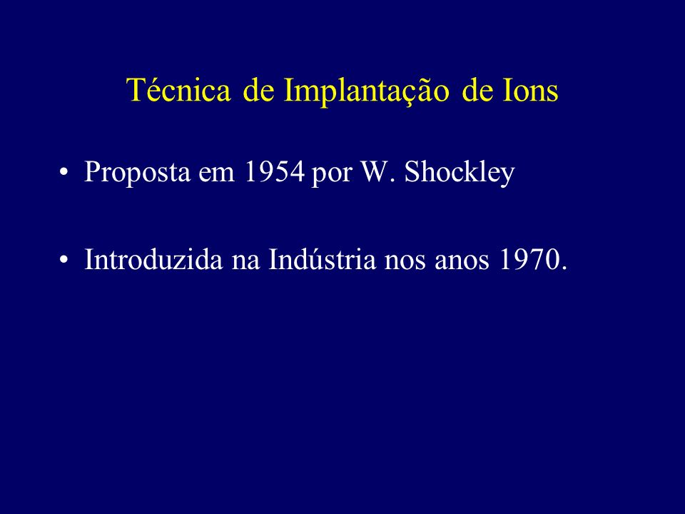 Técnica de Implantação de Ions