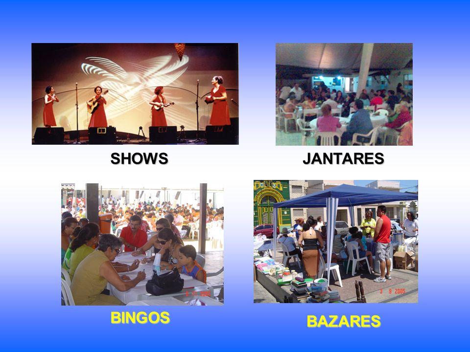 SHOWS JANTARES BAZARES BINGOS