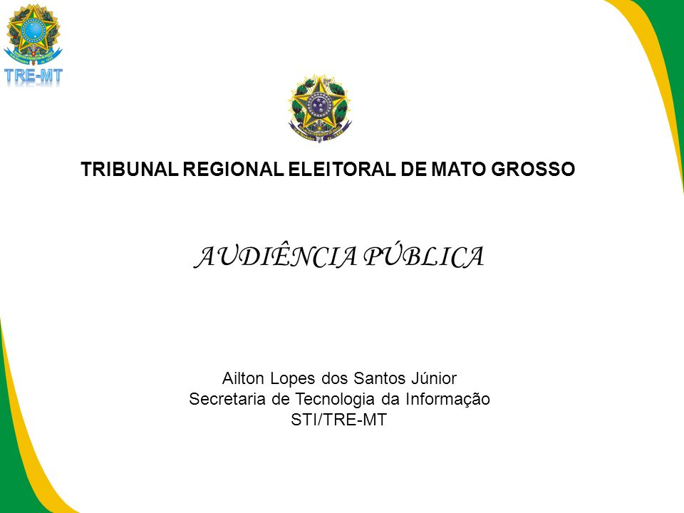 AUDIÊNCIA PÚBLICA TRIBUNAL REGIONAL ELEITORAL DE MATO GROSSO
