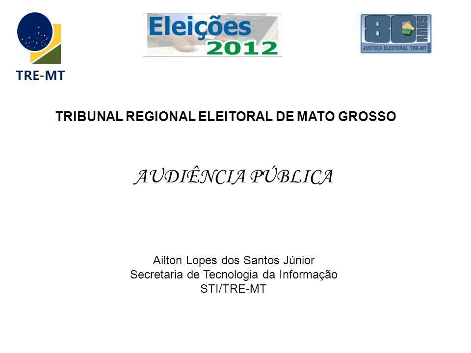 AUDIÊNCIA PÚBLICA TRE-MT TRIBUNAL REGIONAL ELEITORAL DE MATO GROSSO