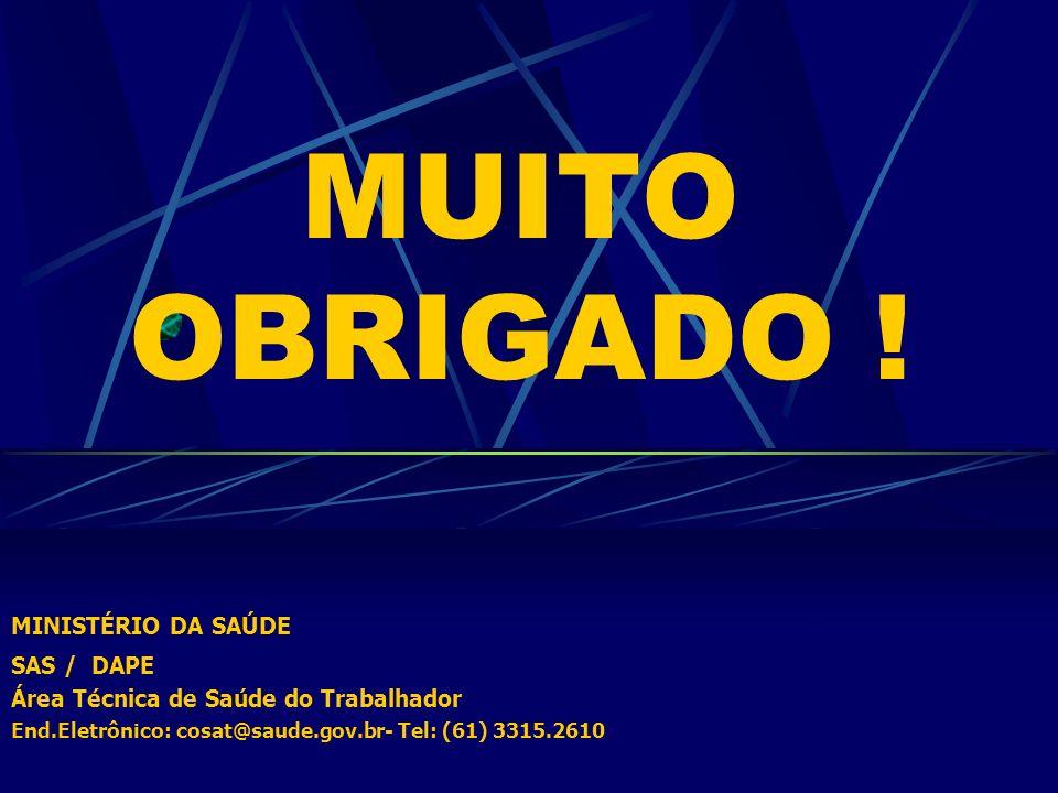 MUITO OBRIGADO ! MINISTÉRIO DA SAÚDE SAS / DAPE