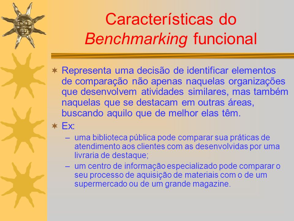 Características do Benchmarking funcional