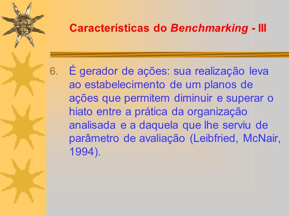 Características do Benchmarking - III