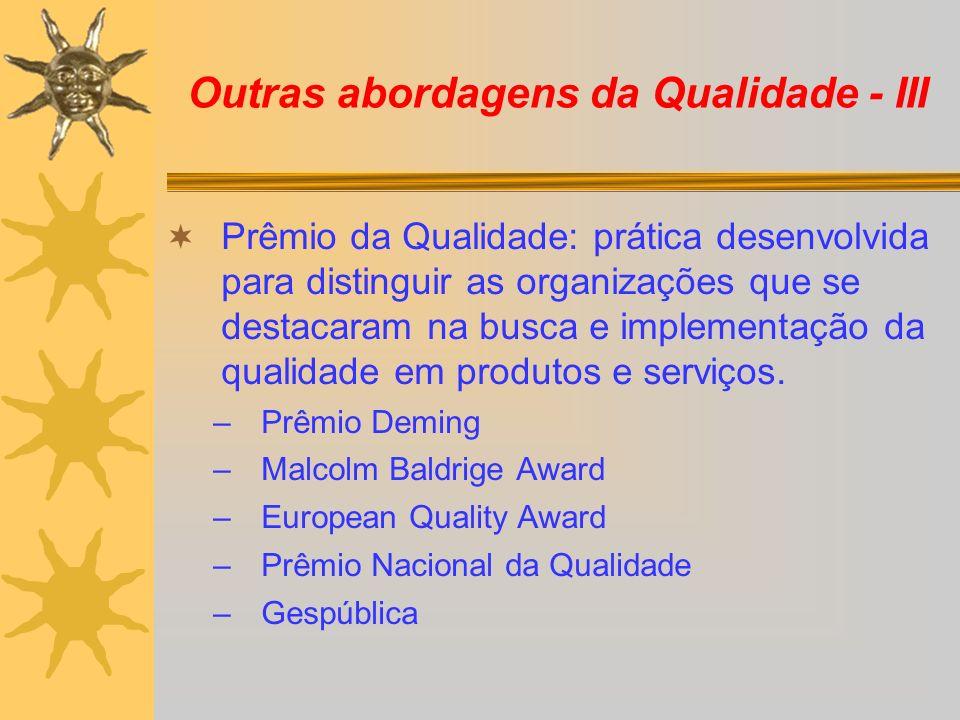 Outras abordagens da Qualidade - III