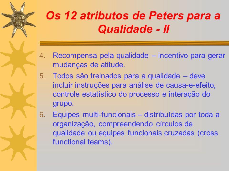 Os 12 atributos de Peters para a Qualidade - II