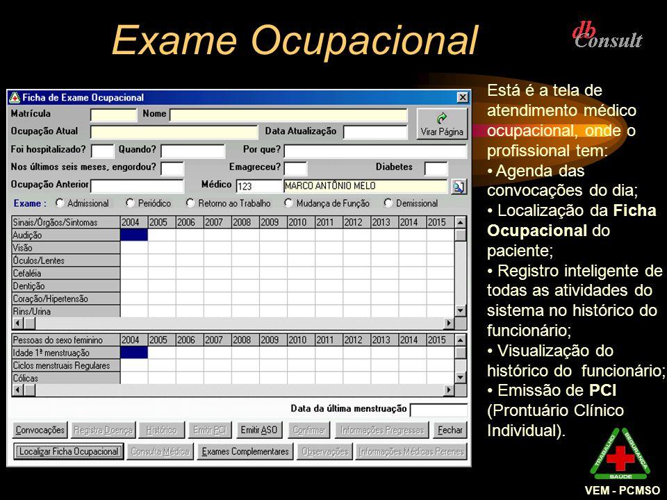 Exame Ocupacional VEM - PCMSO. Está é a tela de atendimento médico ocupacional, onde o profissional tem: