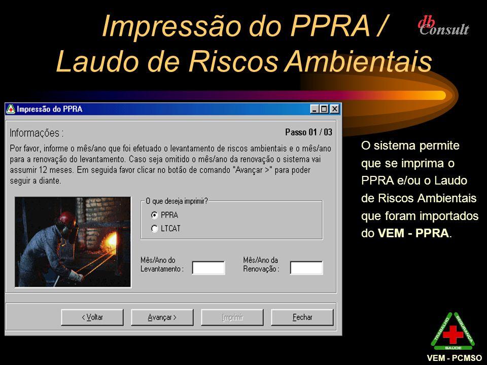 Impressão do PPRA / Laudo de Riscos Ambientais