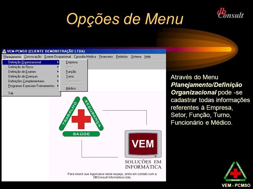 Opções de Menu VEM - PCMSO.