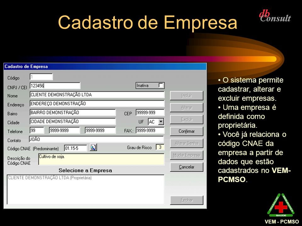 Cadastro de Empresa VEM - PCMSO. O sistema permite cadastrar, alterar e excluir empresas. Uma empresa é definida como proprietária.