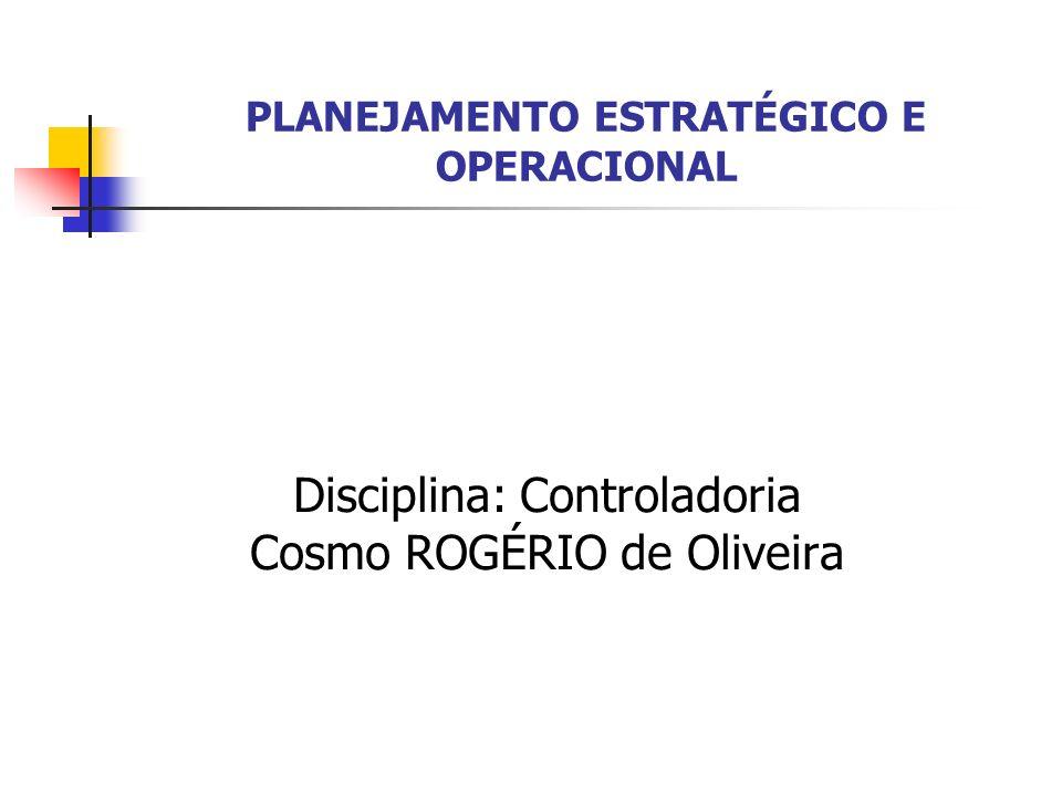 PLANEJAMENTO ESTRATÉGICO E OPERACIONAL