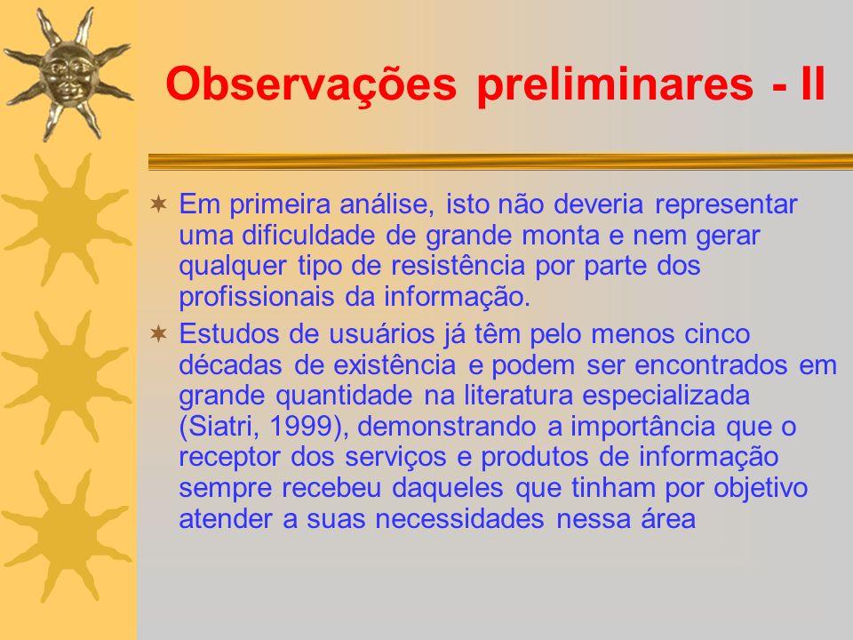 Observações preliminares - II