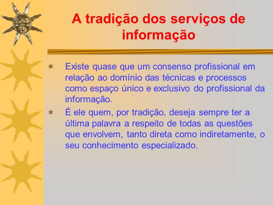A tradição dos serviços de informação