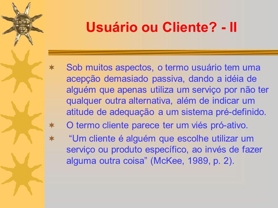 Usuário ou Cliente - II