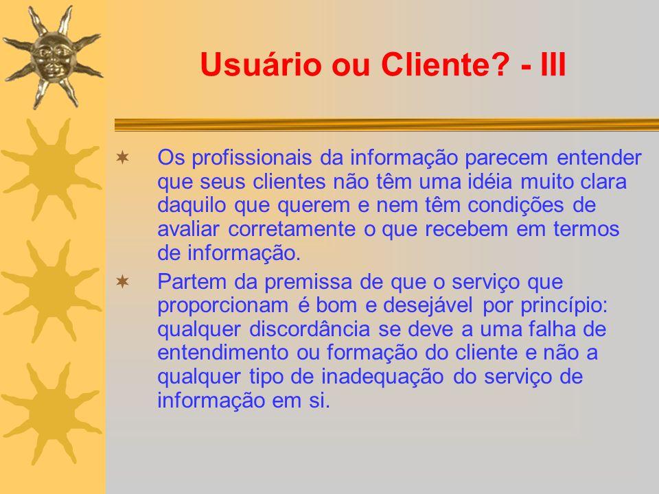 Usuário ou Cliente - III