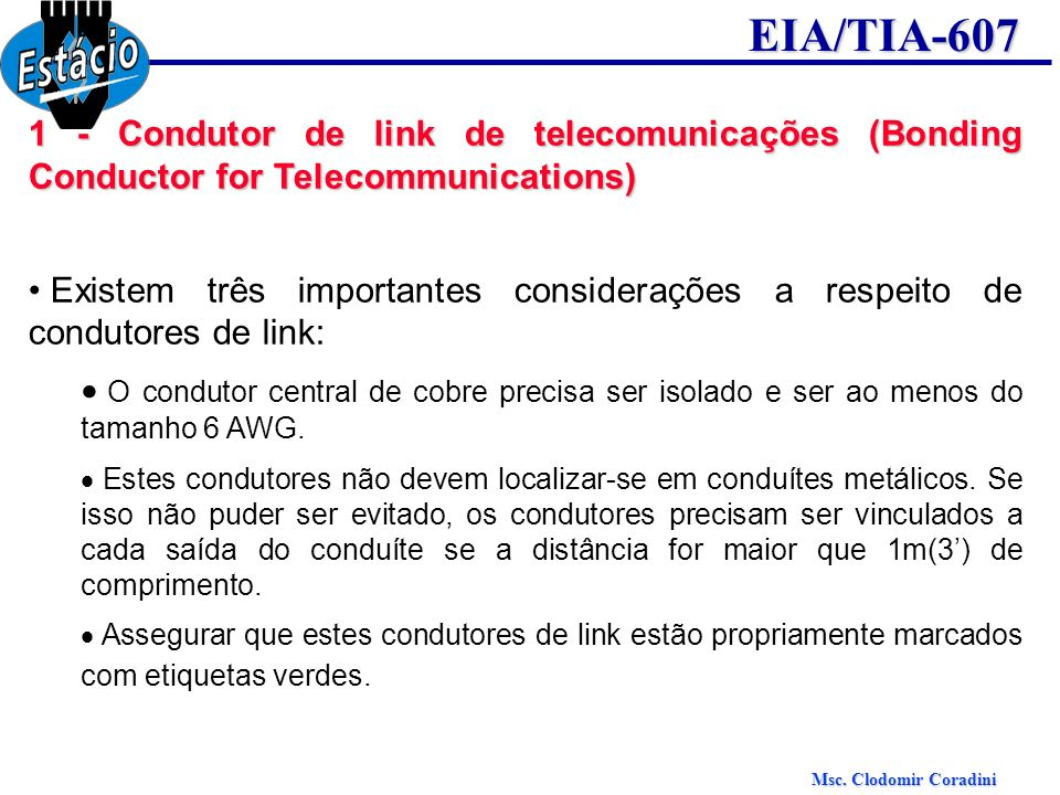 1 - Condutor de link de telecomunicações (Bonding Conductor for Telecommunications)