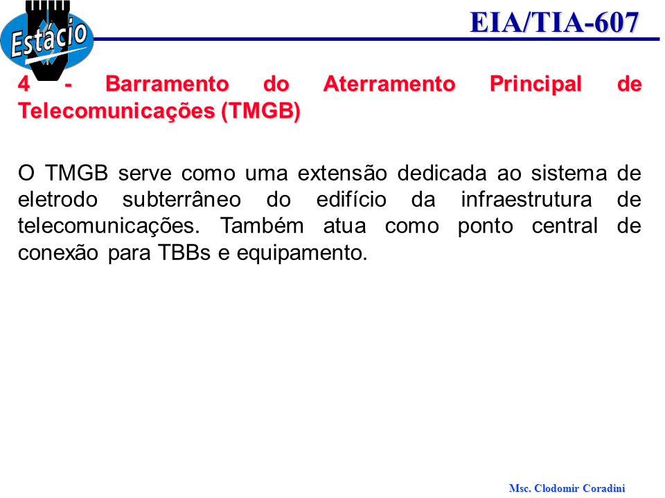 4 - Barramento do Aterramento Principal de Telecomunicações (TMGB)