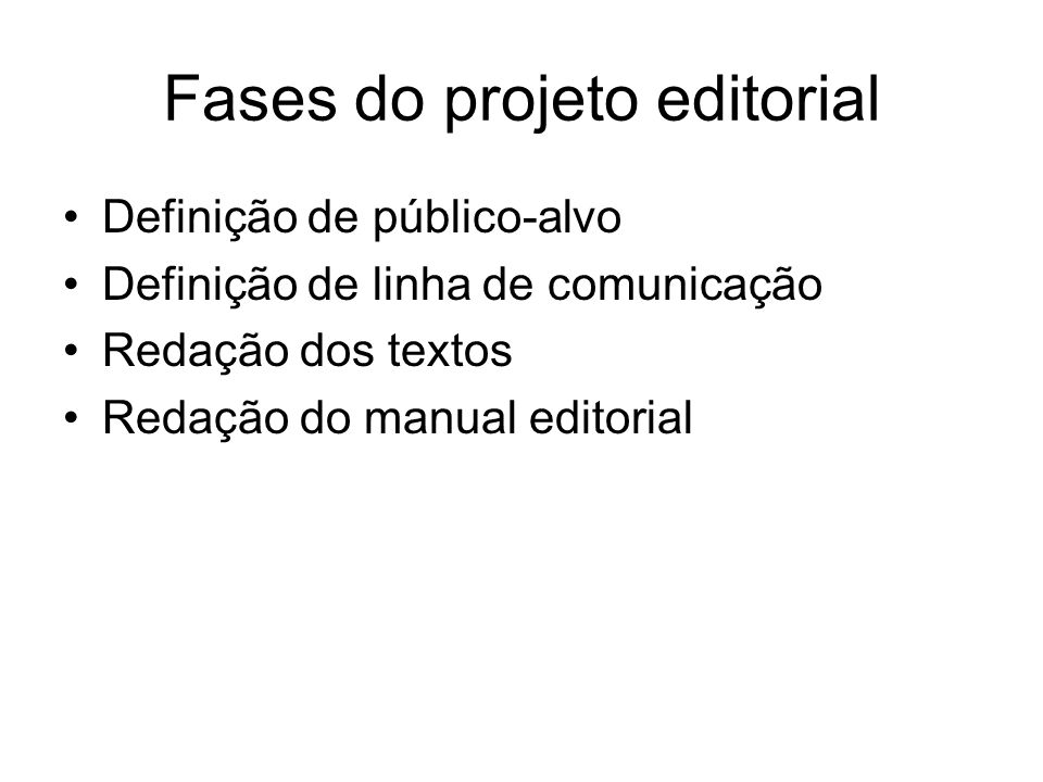Fases do projeto editorial