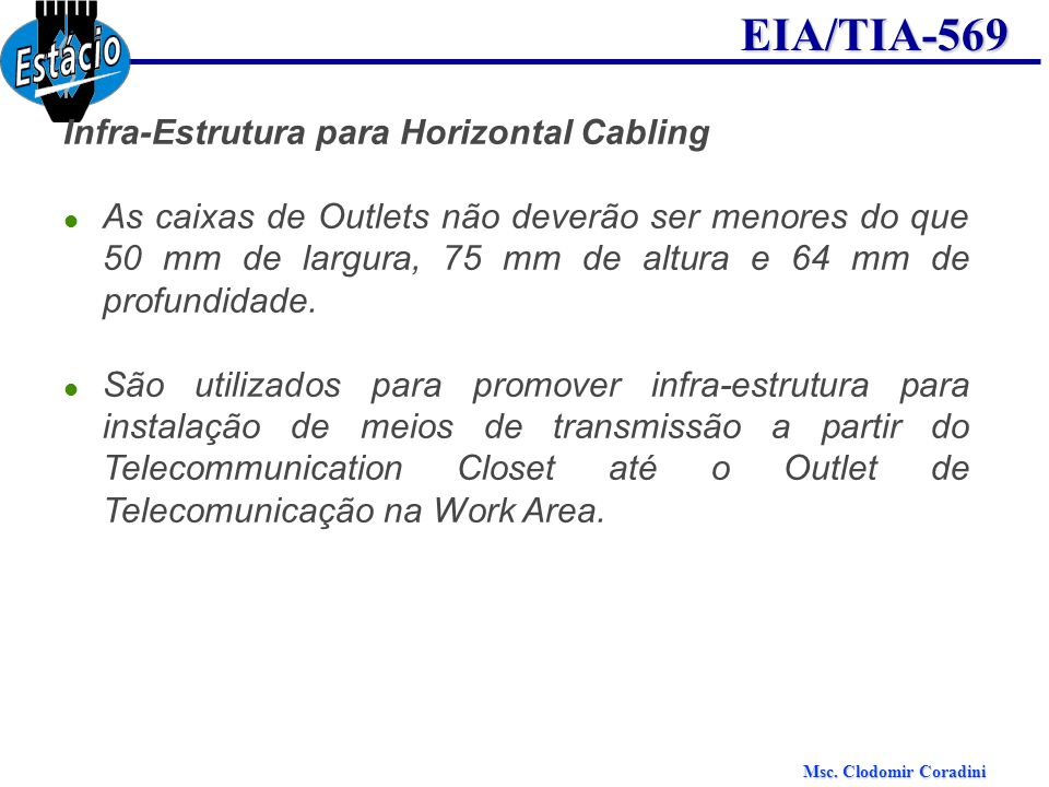 Infra-Estrutura para Horizontal Cabling