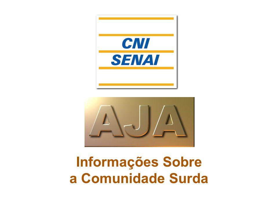 Informações Sobre a Comunidade Surda