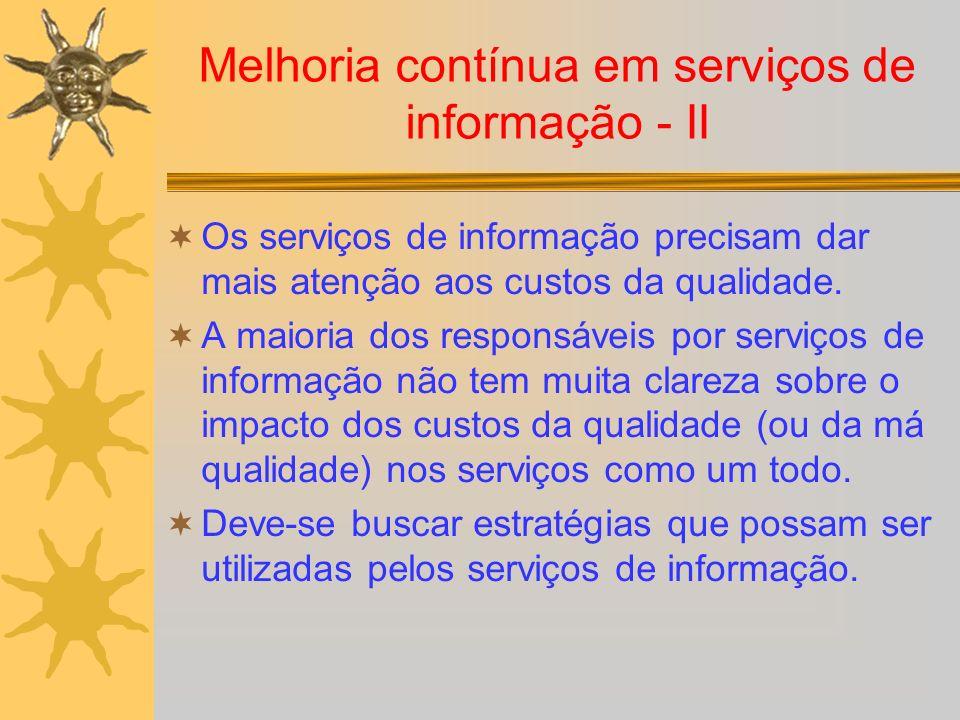 Melhoria contínua em serviços de informação - II