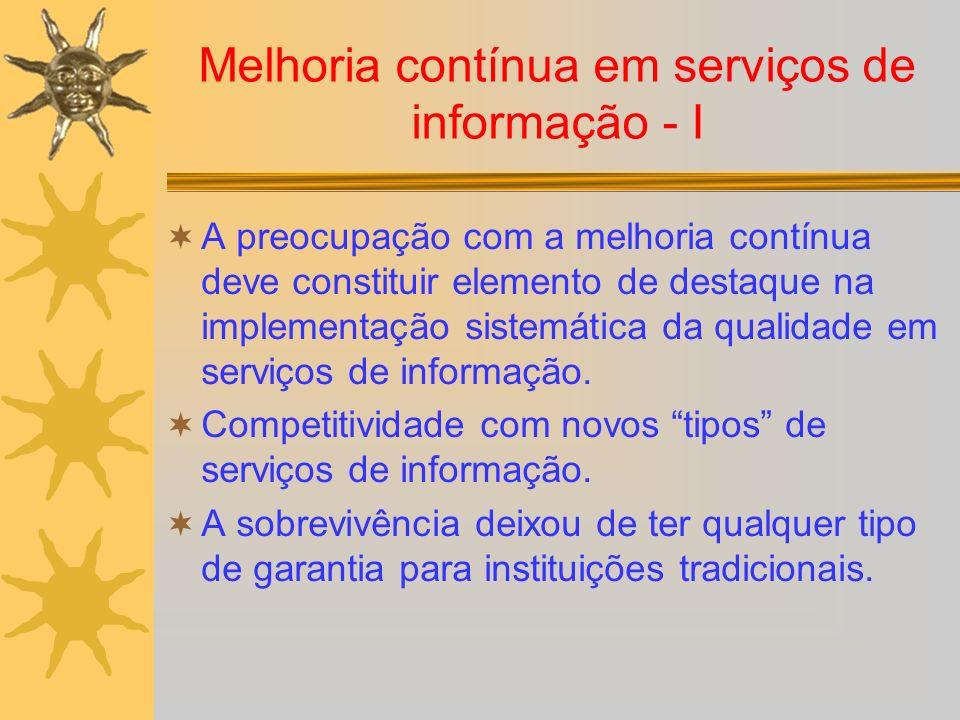 Melhoria contínua em serviços de informação - I